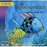 Der Regenbogenfisch und der fremde Fisch