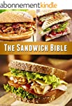 The Sandwich Bible: The 90 Best Sandw...
