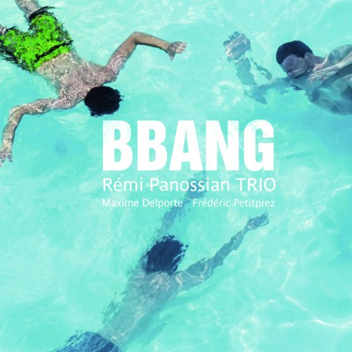 Remi Panossian-Bbang-2013-SNOOK Download