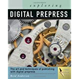 Exploring Digital PrePressby Reid Anderson