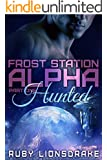 Frost Station Alpha: Part 1: Hunted (a science fiction romance)