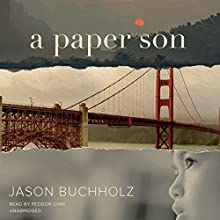 A Paper Son Audiobook by Jason Buchholz Narrated by Feodor Chin