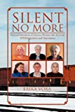 img - for Silent No More: Personal Narratives of German Women Who Survived WWII Expulsion and Deportation book / textbook / text book
