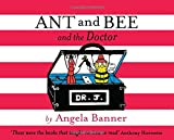 Image of Ant and Bee and the Doctor (Ant & Bee)