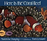 Madeleine Dunphy Here Is the Coral Reef (Web of Life)