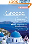 Greece, A Love Story: Women Write abo...
