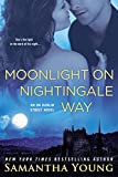 Samantha Young Moonlight on Nightingale Way: An on Dublin Street Novel