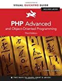 PHP Advanced and Object-Oriented Programming: Visual QuickPro Guide (3rd Edition) (0321832183) by Ullman, Larry