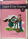 img - for English Is Our Language 6 book / textbook / text book