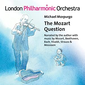 Morpurgo: The Mozart Question | [Michael Morpurgo]