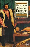 img - for Sixteenth Century Europe: Expansion and Conflict (Palgrave History of Europe) by Richard MacKenney (1993-09-15) book / textbook / text book