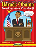 Barach Obama: America's 44th President: The Here & Now Reproducible Book
