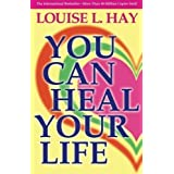 You Can Heal Your Life by Hay, Louise 2nd (second) Edition (1/1/1984)
