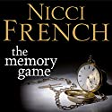 The Memory Game (       UNABRIDGED) by Nicci French Narrated by Harriet Walter