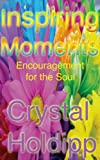 img - for Inspiring Moments: Encouragement for the Soul book / textbook / text book