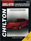 GM Camaro and Firebird, 1993-2002 (Haynes Repair Manuals)
