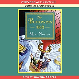 The Borrowers Aloft | [Mary Norton]