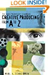 The Indie Producers Handbook: Creativ...