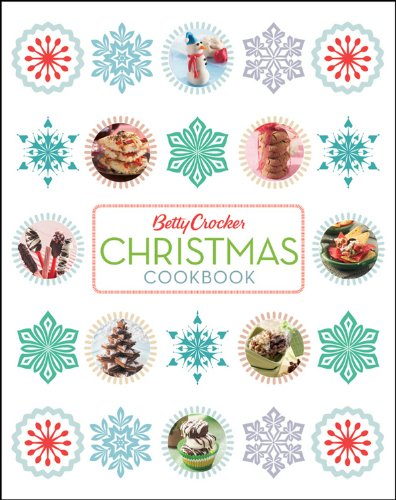 Betty Crocker Christmas Cookbook 2e (Betty Crocker Books) by Betty Crocker