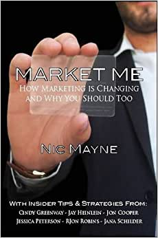 Market Me: How Marketing Is Changing And Why You Should Too