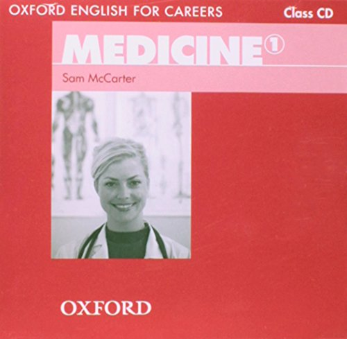 Oxford English for Careers Medicine 1: Class CD