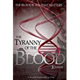 The Tyranny of the Blood (A Blood Dancers Novel)by Jo Reed