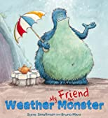 My Friend the Weather Monster (Storytime)