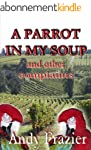 A Parrot in My Soup (English Edition)