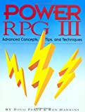 Power Rpg III: Advanced Concepts, Tips, and Techniques