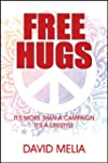 Free Hugs: It's More Than A Campaign...