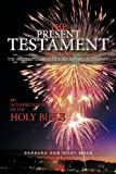 img - for The Present Testament Volume Two: The Greatest Story Ever Told