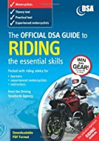 The Official DSA Guide to Riding - The Essential Skills Book (Driving Skills)