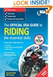 The Official DSA Guide to Riding - Th...