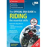 The Official DSA Guide to Riding - The Essential Skills Book (Driving Skills)by Driving Standards...