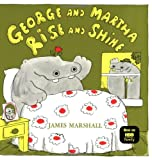George and Martha Rise and Shine (0395280060) by Marshall, James