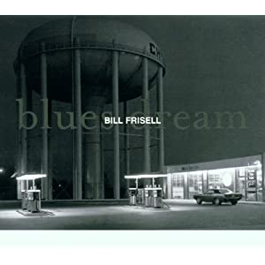 Bill Frisell - Blues Dream cover