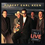 echange, troc Robert Earl Keen - No 2 Live Dinner