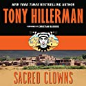 Sacred Clowns Audiobook by Tony Hillerman Narrated by Christian Baskous