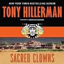 Sacred Clowns | Livre audio Auteur(s) : Tony Hillerman Narrateur(s) : Christian Baskous