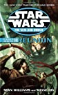 Force Heretic III: Reunion (Star Wars: The New Jedi Order, Book 17) [Mass Market Paperback]