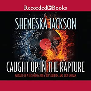 Caught Up in the Rapture Audiobook