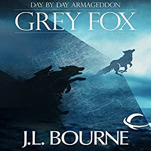 Day by Day Armageddon: Grey Fox Hörbuch