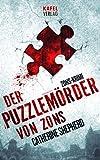 Der Puzzlem�rder von Zons. Thriller