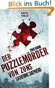 Der Puzzlemörder von Zons. Thriller