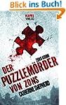 Der Puzzlem�rder von Zons (Zons-Thril...