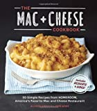 Allison Arevalo The MAC + Cheese Cookbook: 50 Simple Recipes