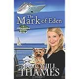 The Mark of Eden: A Jillian Bradley Mystery, Book 4 ~ Nancy Jill Thames