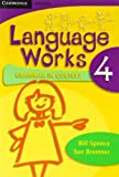 img - for Language Works Book 4: Grammar in Context (Language Works: Grammar in Context) (Bk. 4) by Spence Bill Bremner Sue (2007-08-01) Paperback book / textbook / text book