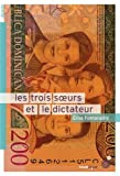 vignette de 'trois soeurs et le dictateur (Les) (Elise Fontenaille)'