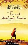 Tausend strahlende Sonnen: Roman